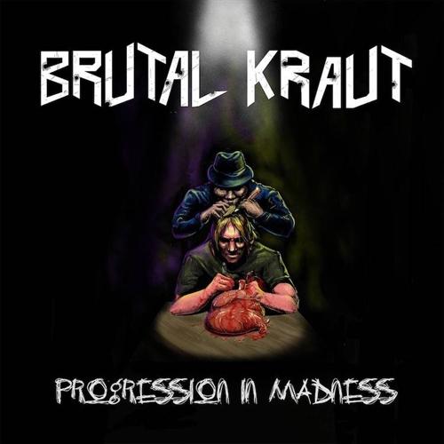 Brutal Kraut - Progression in Madness, CD