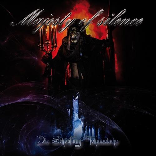 Majesty Of Silence - Die Schöpfung Tohuwabohu, CD