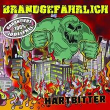Brandgefährlich - Hartbitter, CD