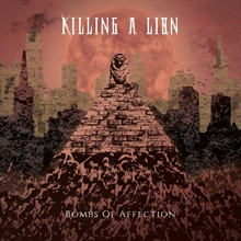 Killing a Lion . Boms of Affection, CD